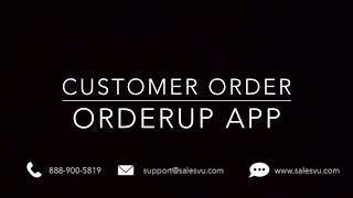 How Does the Customer Create an Order in the OrderUp app
