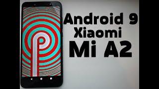 Установил Android 9 на Xiaomi Mi A2 🚀 РАКЕТА ПРОСТО