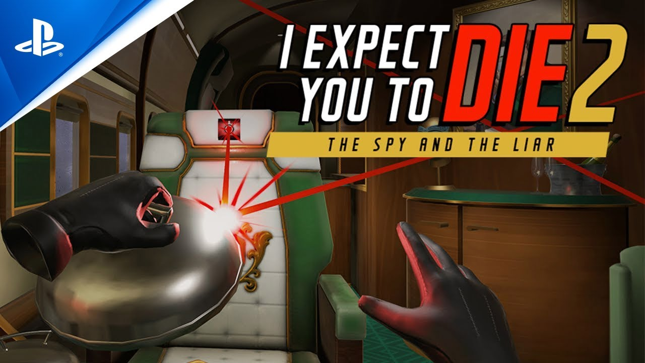 I Expect You To Die 2 arrive sur PS VR