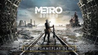Metro Exodus - E3 2018 Gameplay Demo [ES]