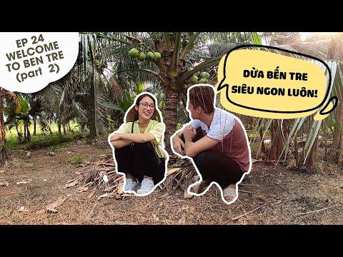 Follow us mùa 4 - Số 24 | Welcome to Ben Tre (part 2) - Đặc sản xứ dừa