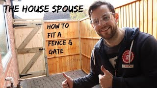 How to fit a fence & gate