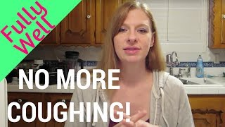 HOW TO GET RID OF A COUGH!