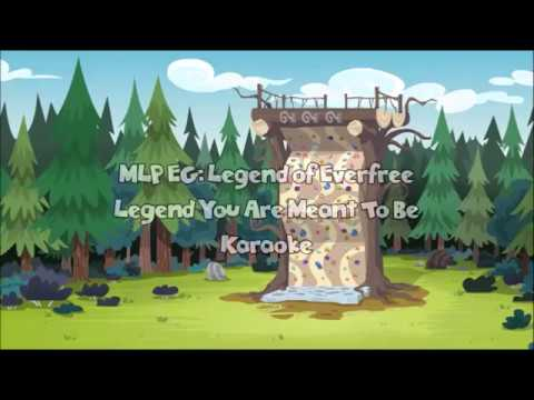 """MLP EG: Legend Of Everfree """"Legend You Are Meant To Be"""" Karaoke"""