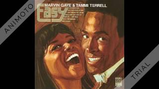 Marvin Gaye & Tammi Terrell - Good Lovin' Ain't Easy To Come By - 1969