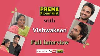 """HIT"" talk in Falaknuma Das Style  with Vishwak Sen #PremaTheJournalist#27"