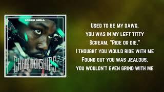 Cold Hearted II (Lyrics)   Meek Mill