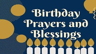 Powerful Birthday Prayers and Blessings