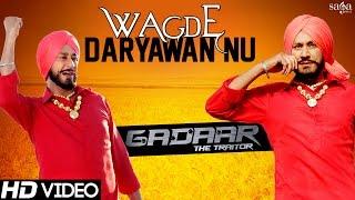 Gadaar The Traitor Wagde Daryawan Nu  Harbhajan Mann Gursewak Mann  Latest Punjabi Songs 2015