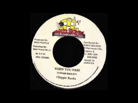 Chippie Ranks – When You Pass (Gangster Anthem Riddim) 1994