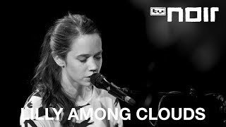Lilly Among Clouds   Your Hands Are Like Home (live Bei TV Noir)
