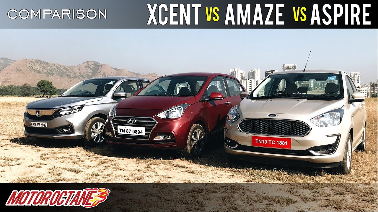 Motoroctane Youtube Video - Ford Aspire 2019 vs Honda Amaze 2019 vs Hyundai XCent Comparison | Hindi | MotorOctane