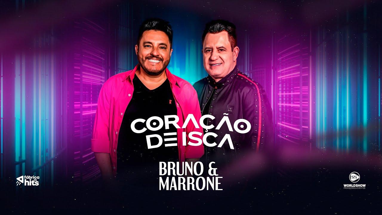 Bruno & Marrone - Coração de Isca