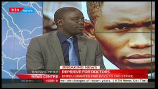 Reprieve for doctors: Analysis by Duncan Okatch and Jesse Oduor - Part 2