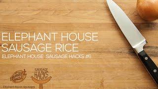 Elephant House Sausage Rice (Elephant House Sausage Hack #6)