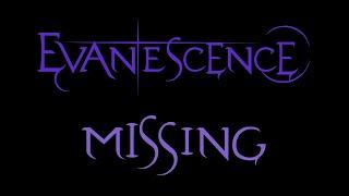 Evanescence - Missing Lyrics (Demo)