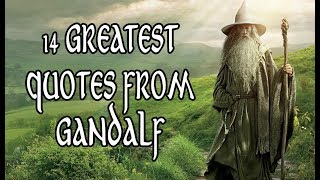 14 Greatest Quotes From Gandalf