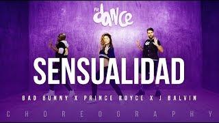 Sensualidad - Bad Bunny X Prince Royce X J Balvin  Fitdance Life Coreografía Dance