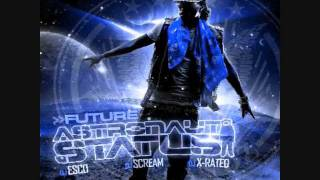 Future-(Astronaut Status) - Best 2 Shine