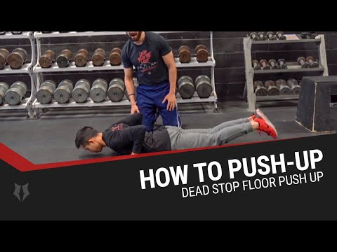 How to Push-Up (Dead Stop Floor Push up)