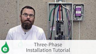 Three-Phase Installation Tutorial