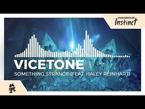 Vicetone - Something Strange (feat  Haley Reinhart