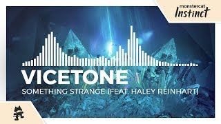 Gambar cover Vicetone - Something Strange (feat. Haley Reinhart) [Monstercat Release]