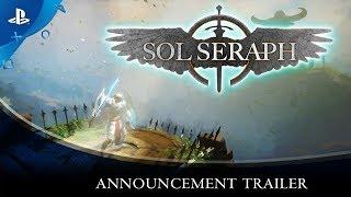 SolSeraph - Announcement Trailer | PS4