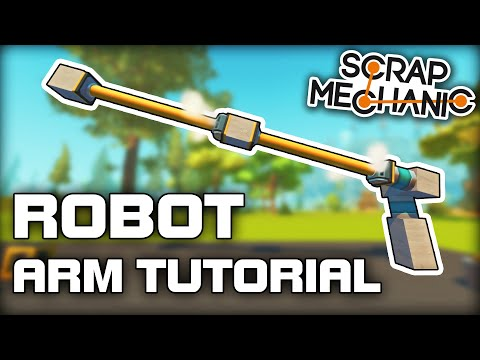 How to Build a Double Piston Robot Arm for Survival! (Scrap Mechanic Tutorial)