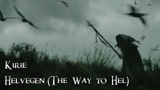 Helvegen (The Way To Hel) ~ Performed By Kirie