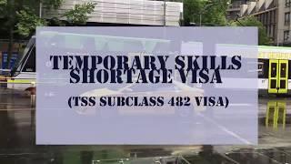 TEMPORARY SKILLS SHORTAGE VISA FOR WORK IN AUSTRALIA
