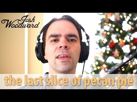 "Josh Woodward: ""The Last Slice of Pecan Pie"" (Official Video)"