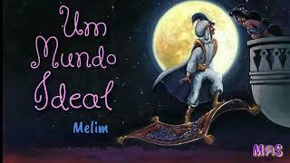Melim   Um Mundo Ideal (Aladdin) |LEGENDADO|