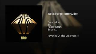 Wells Fargo ft. JID, EARTHGANG, Buddy & Guapdad 4000) [Interlude] A=432hz