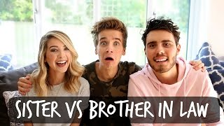 SISTER VS BROTHER-IN-LAW