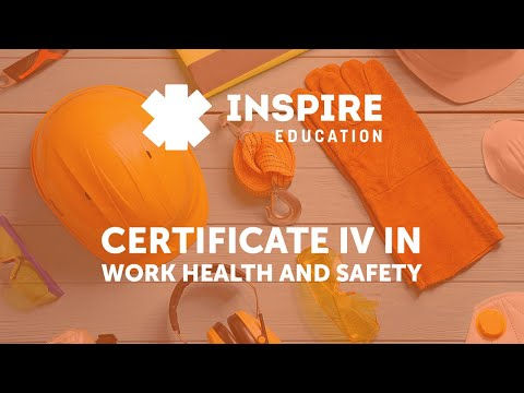 Why take the Certificate IV in Work Health and Safety?