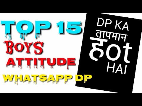Top 15 Whatsapp attitude dp for boys | boys special whatsapp dp