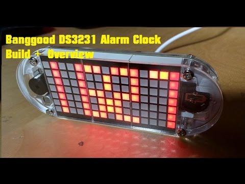 Banggood DS3231 Alarm Clock Build + Overview