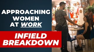 How To Approach Women While They're WORKING! [INFIELD]