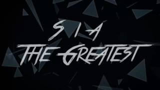 Sia   The Greatest [1 Hour]