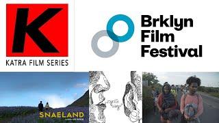 INDIE FILM NEWS: Brooklyn Film Festival And Katra Film Series 2020