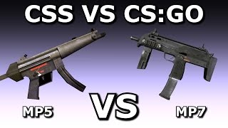 CSS VS CS:GO: MP5 VS MP7