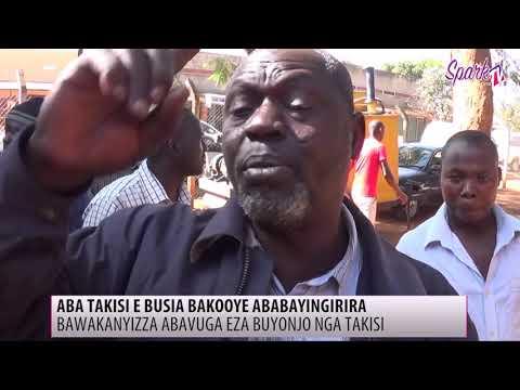 Aba takisi e Busia bakooye ababayingirira Bawakanyizza abavuga eza buyonjo nga takisi