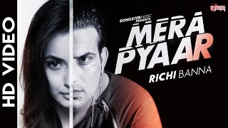 Mera Pyaar (Mp3) - Richi Banna - New Hindi Love Song 2016