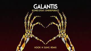 Galantis Bones Feat Onerepublic Hook N Sling Remix