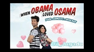 Dil_Jugadu___When_Obama_Loved_Osama_lyrics__Arijit_Singh.
