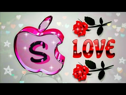 "|| ""S"" 💖 Love 💖 Letter WhatsApp Status Video Download 2018 ||"