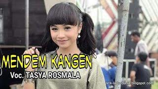 Download Lagu Tasya Rosmala Mendem Kangen Om Adella Terbaru Mp3