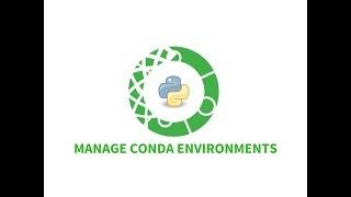Managing Python Environments with Conda