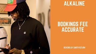 Alkaline Booking Fee Is Accurate?